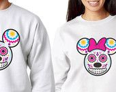 His And Hers Matching Disney Day of the Dead Sweatshirts! Dia de los Muertos Sugar Skull Theme - Mickey Mouse Minnie Mouse