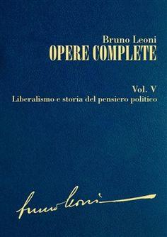 Prezzi e Sconti: #Opere complete. v: liberalismo e storia del  ad Euro 7.99 in #Ibl libri #Media ebook politica attualita
