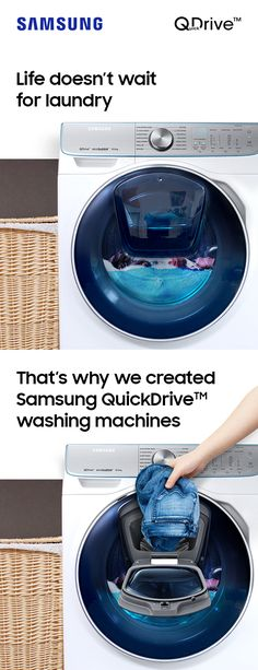 Busy homes need smart machines. Make washing suit your routine with Samsung QuickDrive.