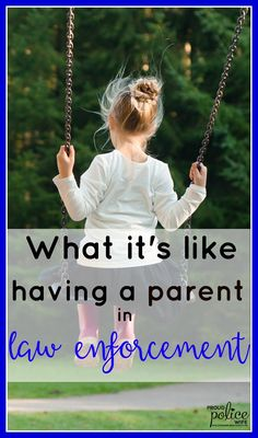 What it's like having a parent in law enforcement