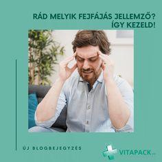 Valószínűleg nem találkoztunk még olyan emberrel, akinek élete során legalább egyszer ne fájt volna a feje. A fejfájás hátterében állhat betegség, azonban leggyakrabban valamilyen környezeti vagy egyéb hatás (időjárási frontok, rossz levegő, fokozott stressz) okozza. A kiváltó ok kiderítése fontos ahhoz, hogy megfelelően tudjuk kezelni a panaszokat!