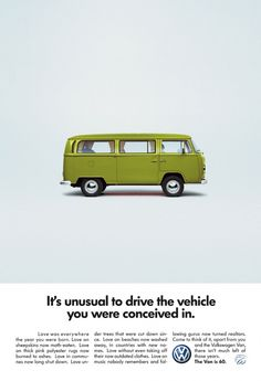 Volkswagen ad: it is unusual to drive the same car you were conceived in.