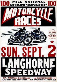 Langhorne Speedway printed in Phila. Bike Poster, Motorcycle Posters, Motorcycle Art, Speedway Motorcycles, Racing Motorcycles, Vintage Bikes, Vintage Motorcycles, Vintage Ads, Pin Up
