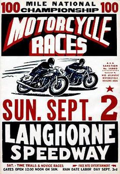 Langhorne Speedway printed in Phila. Speedway Motorcycles, Racing Motorcycles, Vintage Motorcycles, Bike Poster, Motorcycle Posters, Motorcycle Art, Motos Vintage, Pin Up, Vintage Racing