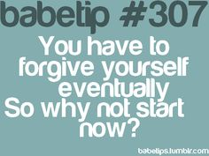 babetips forgive yourself