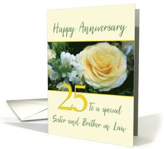 Sister and Brother in Law 25th Wedding Anniversary Yellow Rose card Happy Anniversary Cards, 25th Wedding Anniversary, Yellow Roses, White Flowers, Family Relations, Wedding Cards, Envelope, Law, Brother