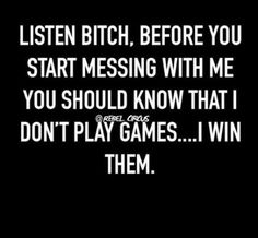Super Ideas For Dont Play Games Quotes Relationships Words Sarcasm Quotes, Bitch Quotes, Mood Quotes, Funny Quotes, Insulting Quotes For Haters, Bitchyness Quotes Sassy, Savage Quotes Sassy, Qoutes, Comebacks And Insults