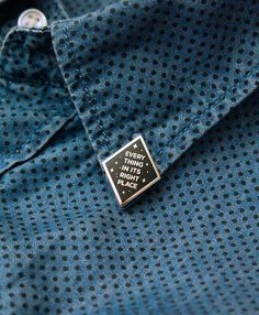 """Everything in its right place"" collar pin"