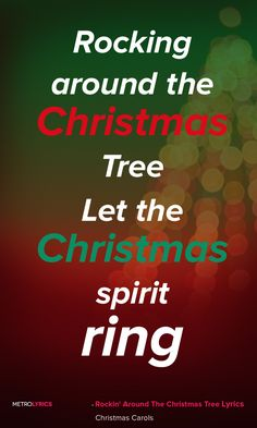 Christmas Carols Rockin' Around The Christmas Tree Lyrics and Quotes  Rocking around the Christmas Tree at the Christmas party hop A mistletoe hung where you can see Every couple tries to stop Rocking around the Christmas Tree Let the Christmas spirit ring Later we'll have some pumpkin pie and we'll do some caroling  #RockinAroundTheChristmasTree #Christmas #ChristmasSongs #ChristmasCarols #Christmasmusic #holiday #Lyrics #Quotes