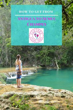 If you want to get to the natural wonder that is Semuc Champey you are going to have to work for it! Most people stop at Semuc on route to Tikal from Antigua, or vice versa. So here's my guide to getting from Antigua to Semuc Champey.