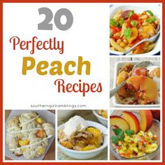 20 Peach Recipes Your Family Will Love for National Peach Month! #Peach #Recipes #Desserts