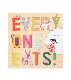 Everyone Eats! | Board Books for Babies | Julia Kuo - Brimful