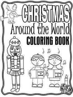 Super cute coloring book for Christmas Around the World!