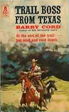 Rough Edges: Forgotten Books: Trail Boss From Texas - Barry Cor...