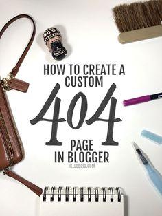 Learn how to create a custom 404 or Page Not Found page in Blogger with this tutorial from HelloBrio.com
