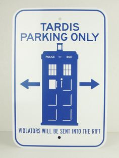 TARDIS Parking Only by sarcasticval