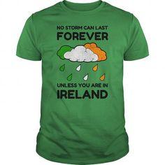Awesome Tee IRISH IRELAND WEATHER RAIN STORM FOREVER Shirt; Tee