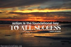 action is the foundational key.