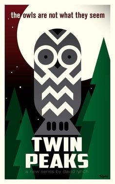 Twin Peaks by David Lynch, minimal movie poster Twin Peaks 1990, David Lynch Twin Peaks, Minimal Movie Posters, Cool Posters, Travel Posters, Movie Poster Art, Poster Series, Alternative Movie Posters, Minimalist Poster