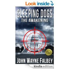 Amazon.com: Sleeping Dogs: The Awakening eBook: John Wayne Falbey, Caitlin Alexander, Tatiana Villa: Kindle Store