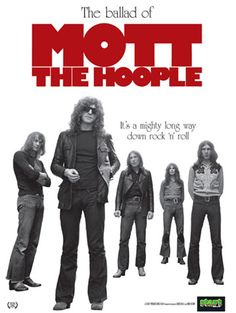 Mott The Hoople.  All others need not apply.