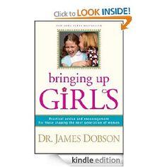 bringing up girls-   james dobson
