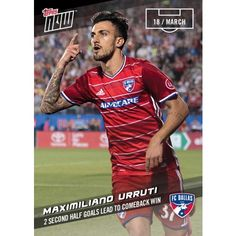 MAXI URRUTI - 2017 MLS Topps NOW Card 10 - Print Run QTY: 45 Cards