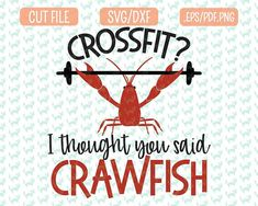 Crossfit crawfish SVG DXF, EPS, png Files for Cutting Machines Cameo or Cricut - Mardi Gras Svg Crossfit svg, , Vinyl Crafts, Vinyl Projects, Crawfish Party, Crawfish Season, Festival Shirts, Vinyl Shirts, Tee Shirts, Monogram Decal, Silhouette Cameo Projects