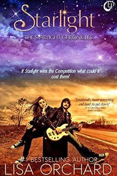 Tome Tender: Starlight by Lisa Orchard (Starlight Chronicles, #...