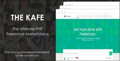 The Kafe - Ultimate Freelance Marketplace - https://codeholder.net/item/php-scripts/kafe-ultimate-freelance-marketplace