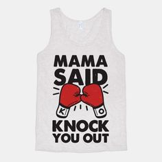 Mama Said Knock You Out (boxing shirt) #fitness #boxing #gottagetthis