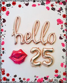 68 Best Ideas For Birthday Frases Girl Happy 25th Birthday Quotes, 25th Birthday Wishes, 25th Birthday Cakes, 25th Birthday Parties, Birthday Girl Quotes, Birthday Images, Birthday Party Decorations, Brother Birthday, Ideas