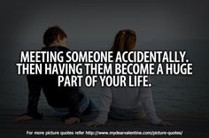 meeting someone special new quotes - - Yahoo Search Results