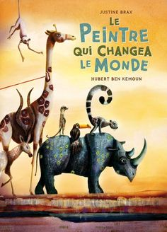 Buy Le Peintre qui changea le monde by Hubert Ben Kemoun, Justine Brax and Read this Book on Kobo's Free Apps. Discover Kobo's Vast Collection of Ebooks and Audiobooks Today - Over 4 Million Titles! Album Jeunesse, Justine, Teaching Tools, Story Time, Fairy Tales, Literature, Kindergarten, This Book, Ebooks