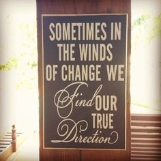 Good advice for us right now! We seem to be surrounded by change!