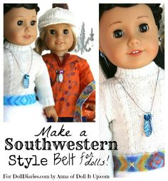 How to Make a Southwestern Style Belt for Your Dolls — Doll Diaries