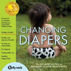"""Read """"Changing Diapers: The Hip Mom's Guide to Modern Cloth Diapering"""" by Kelly Wels available from Rakuten Kobo. The decision about diapering is a big one – after all, most parents end up changing between diapers per baby. Good Or Well, Disposable Diapers, English, Adult Children, Baby Daddy, Cloth Diapers, Kids House, Baby Wearing, Washing Clothes"""