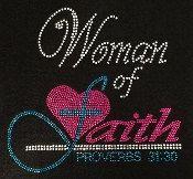 Woman of Faith Proverbs 31:30 Rhinestone by BlingnPrintStreet
