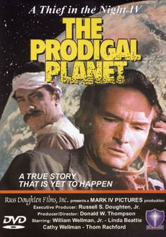 A Thief in the Night IV: The Prodigal Planet - Christian Movie/Film on DVD. The Bowl Judgments are poured out onto the earth. God's sovereignty can no longer be denied, and His divine protection covers His faithful remnant.  http://www.christianfilmdatabase.com/review/a-thief-in-the-night-iv-the-prodigal-planet/