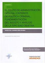 El delito de administracion desleal /María del Carmen Vera Rivera ; [prólogo de Pilar Gómez Pavón] . - 2017