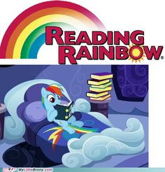 Rainbow Dash rocks! : ) I read somewhere this was supposed to be the original title of Read it and Weep but they couldn't use it cause it was copyrighted.
