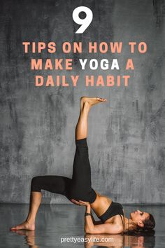 Build your habit of practicing Yoga every day with theses easy tips. #yoga #yogahabit yoga poses for beginners YOGA POSES FOR BEGINNERS : PHOTO / CONTENTS  FROM  IN.PINTEREST.COM #HEALTH #EDUCRATSWEB