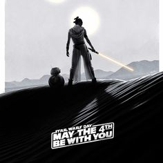 """Star Wars: ""May the 4th be with you"" Poster"" by Tyler Wetta"