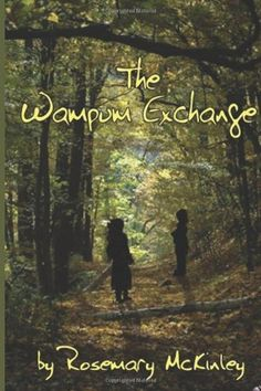 The Wampum Exchange by Rosemary McKinley, http://www.amazon.com/gp/product/1467964263/ref=cm_sw_r_pi_alp_DeFdqb1DBPVVM