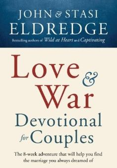 Love And War Devotional For Couples - Christian Books for $11.99 | C28.com