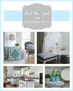 Beat the heat this summer using cool colors in your home decor. | 11 Magnolia Lane