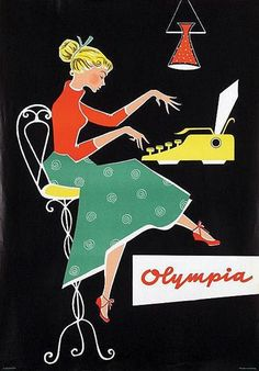 Vintage Poster - Olympia typewriter _ ad art - designer unknown, ca. Retro Advertising, Retro Ads, Vintage Advertisements, Vintage Ads, Vintage Designs, Posters Vintage, Retro Poster, Poster Ads, 1950s Posters