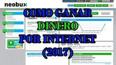 COMO EMPEZAR EN NEOBUX  | COMO GANAR DINERO POR INTERNET (2017)
