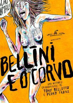 Bellini e o Corvo | Personagem de Tony Bellotto vira HQ - veja artes > Quadrinhos | Omelete