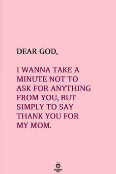 Love My Mom Quotes, Thank You Mom Quotes, Mom Quotes From Daughter, Birthday Quotes For Daughter, I Love You Mom, Dad Quotes, Love My Family, Quotes About God, Child Quotes